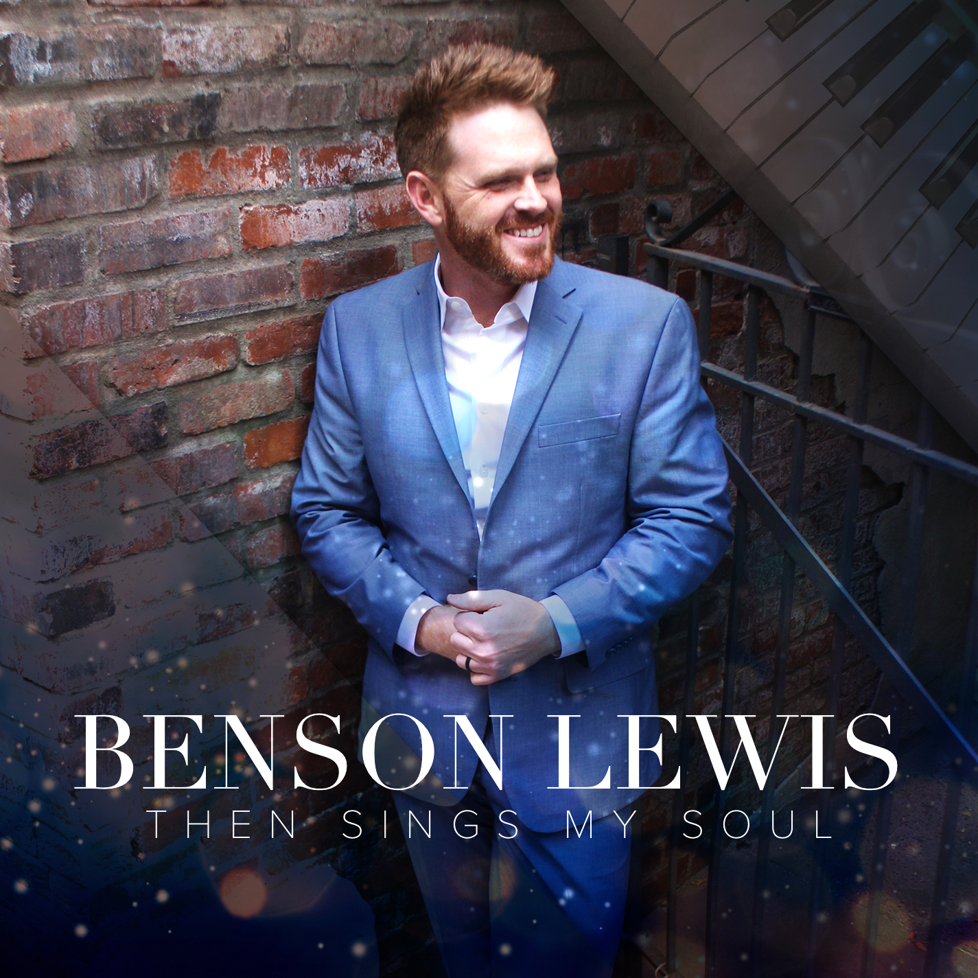 Benson Lewis: Then Sings My Soul